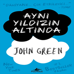 Aynı Yıldızın Altında – John Green